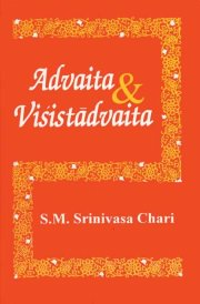 Advaita and Visistadvaita, S.M. Srinivasa Chari, SPIRITUAL TEXTS Books, Vedic Books