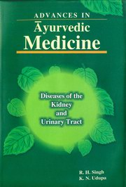 Advances in Ayurvedic Medicine: Diseases of the Kidney and Urinary Tract (5 Vols.), R.H. Singh, K.N. Udupa, HEALING Books, Vedic Books