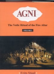 Agni: The Vedic Ritual of the Fire Alter (2 Vols.), Frits Stall, HISTORY Books, Vedic Books