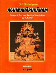 Agnimahapuranam: Sanskrit Text with English Translation, K.L Joshi (Ed.), RELIGIONS Books, Vedic Books