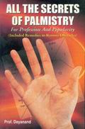 All the Secrets of Palmistry for Profession and Popularity