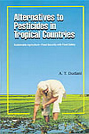 Alternatives To Pesticides In Tropical Countries, A T Dudani, ORGANIC FARMING Books, Vedic Books