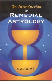 An Introduction to Remedial Astrology, K. K. Pathak, A TO M Books, Vedic Books ,