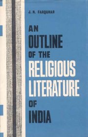 An Outline of the Religious Literature of India, J.N. Farguhar, LITERATURE Books, Vedic Books