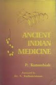 Ancient Indian Medicine, P.Kutumbiah, AYURVEDA Books, Vedic Books