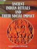 Ancient Indian Rituals and Their Social Impact