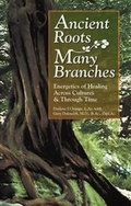 Ancient Roots Many Branches