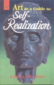 Art As a Guide to Self-Realization, J. Donald Walters, A TO M Books, Vedic Books ,