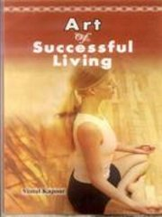 Art of Successful Living, Vimal Kapoor, PSYCHOLOGY Books, Vedic Books