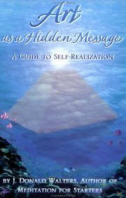 Art As A Hidden Guide to Self-Realiztion, J. Donald Walters, NEW AGE Books, Vedic Books
