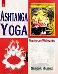 Ashtanga Yoga: Practice and Philosophy
