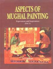 Aspects of Mughal Painting: Expressions and Impressions (Vol.I), S.P. Verma, ARTS Books, Vedic Books
