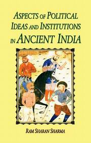 Aspects of Political Ideas and Institutions in Ancient India, Ram Sharan Sharma, HISTORY Books, Vedic Books , Aspects of Political Ideas and Institutions in Ancient India, history, vedic, culture, politics, Ram Sharan Sharma