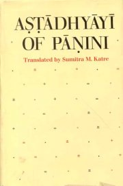 Astadhyayi of Panini, Sumitra M. Katre (Tr.), A TO M Books, Vedic Books