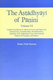 The Astadhyayi of Panini (6 Vols.), Rama Nath Sharma, LANGUAGES Books, Vedic Books