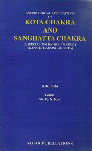 Astrological Applications of Kota Chakra and Sanghatta Chakra, K.K.Joshi, JYOTISH Books, Vedic Books
