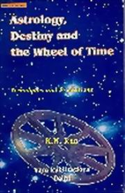 ASTROLOGY, DESTINY & THE WHEEL OF TIME, Techniques & Predictions, K.N. Rao, DIVINATION Books, Vedic Books