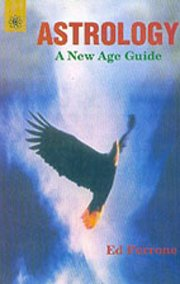 Astrology A New Age Guide, Perrone Ed, DIVINATION Books, Vedic Books