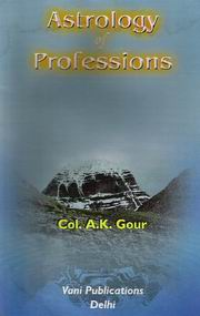 Astrology of Professions, Col. A K Gour, JYOTISH Books, Vedic Books