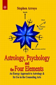 Astrology, Psychology and the Four Elements: An Energy Approach to Astrology & Its Use in the Counseling Arts, Stephen Arroyo, DIVINATION Books, Vedic Books