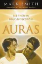 Auras: See them in only 60 seconds, Mark Smith, HEALING Books, Vedic Books