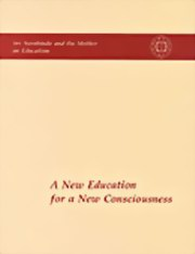 A New Education for a New Consciousness: Sri Aurobindo and the Mother on Education, Sri Aurobindo, The Mother, MASTERS Books, Vedic Books