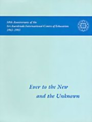 Ever to the New and the Unknown: 50th Anniversary of the Sri Aurobindo International Centre of Education 1943-1993, Sri Aurobindo, The Mother, MASTERS Books, Vedic Books