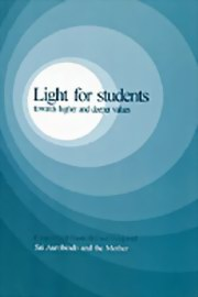 Light for Students: Towards Higher and Deeper Values, Sri Aurobindo, The Mother, MASTERS Books, Vedic Books