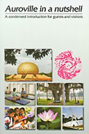 Auroville in a Nutshell: A Condensed Introduction for Guests and Visitors, PRISMA, Auroville, MASTERS Books, Vedic Books