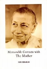 Memorable Contacts with the Mother, Nirodbaran, MASTERS Books, Vedic Books