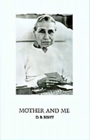 Mother and Me, D. B. Bisht, MASTERS Books, Vedic Books