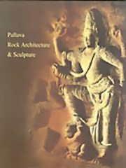 Pallava Rock Architecture and Sculpture, Elisabeth Beck, MASTERS Books, Vedic Books