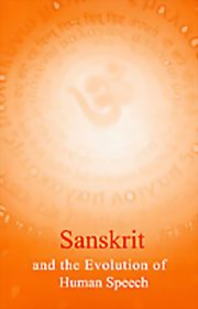 Sanskrit and the Evolution of Human Speech, Dr Sampadananda Mishra, MASTERS Books, Vedic Books