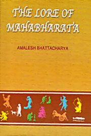 The Lore of Mahabharata, Amalesh Bhattacharya, MASTERS Books, Vedic Books