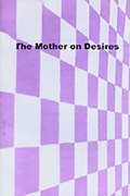 The Mother on Desires