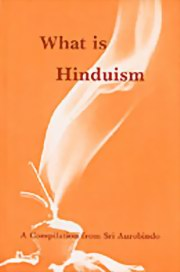 What is Hinduism, Sri Aurobindo, MASTERS Books, Vedic Books