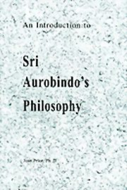 An Introduction to Sri Aurobindo's Philosophy, Joan Price, MASTERS Books, Vedic Books