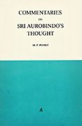 Commentaries on Sri Aurobindo's Thought: Volume 4