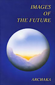 Images of the Future, Archaka, MASTERS Books, Vedic Books