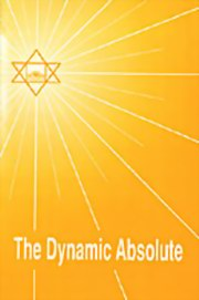 The Dynamic Absolute, Dilip Kumar Roy, MASTERS Books, Vedic Books