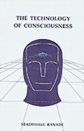 The Technology of Consciousness