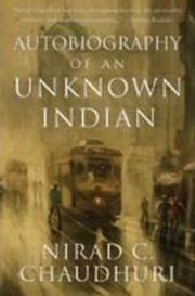 Autobiography of an Unknown Indian, Nirad C. Chaudhuri, HISTORY Books, Vedic Books