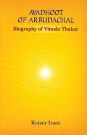 Avadhoot of Arbudachal, Kaiser Irani, A TO M Books, Vedic Books ,