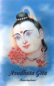 Avadhuta Gita of Bhagawan Dattatreya: Lyric of Path Eternal, Ananda Ghana, SPIRITUALITY Books, Vedic Books
