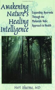 Awakening Nature's Healing Intelligence, Hari Sharma, AYURVEDA Books, Vedic Books