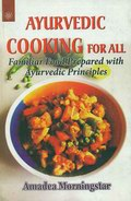 Ayurvedic Cooking for All