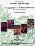 Ayurvedic Pharmacology and Therapeutic Uses of Medicinal Plants (Dravyagunavignyan)