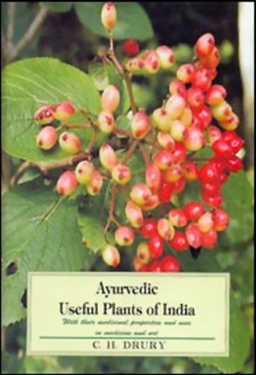 Ayurvedic Useful Plants of India: With their Medicinal Properties