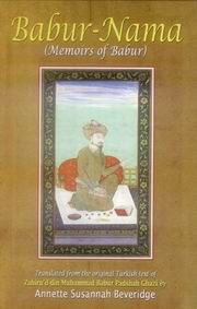 Babur-Nama, Zahiruddin Muhammad Babur, Padshah Ghazi, Annette Susannah Beveridge (Tr.), JUST ARRIVED Books, Vedic Books
