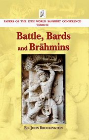 Battle, Bards and Brahmins
